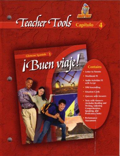 9780078619588: Teacher Tools Capitulo 4 (Buen Viaje! Glencoe Spanish 1, Capitulo 4)