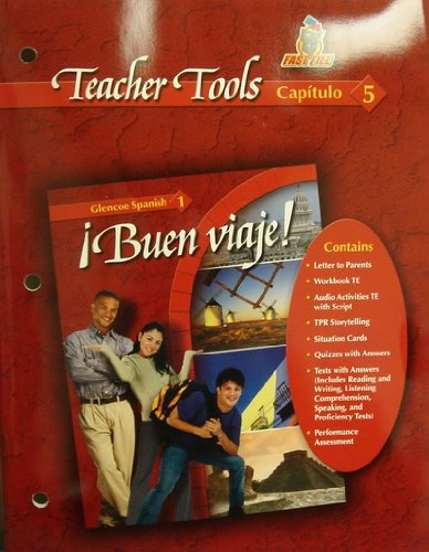 9780078619595: Teacher Tools Capitulo 5 (Buen Viaje! Glencoe Spanish 1, Capitulo 5)