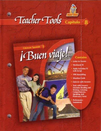 9780078619625: Teacher Tools Capitulo 8 (Buen Viaje! Glencoe Spanish 1, Capitulo 8)
