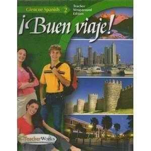 9780078619717: Buen Viaje!: Lvl 2, Teachers Wraparound Edition (Spanish Edition)