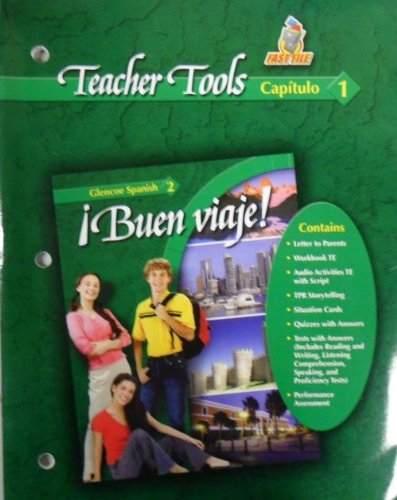 9780078619755: Teacher Tools Capitulo 1 (Buen Viaje Glencoe Spanish 2)