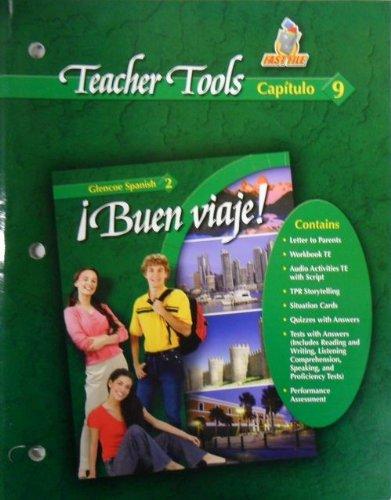 9780078619830: Teacher Tools Capitulo <9> Glencoe Spanish 2 Buen viaje!