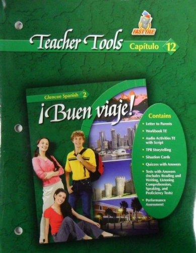 9780078619861: Buen Viaje! Glencoe Spanish 2 - Teacher Tools - Capitulo 12