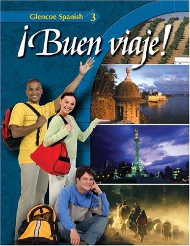 9780078619908: ¡Buen viaje! Level 3, Student Edition (GLENCOE SPANISH) (Spanish Edition)