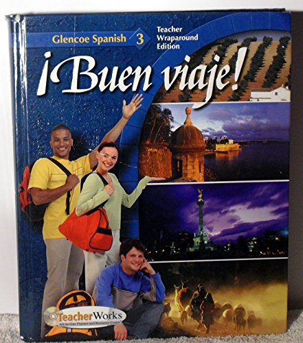 9780078619915: Buen Viaje! Level 3 (Teachers Wraparound Edition) (Spanish Edition)