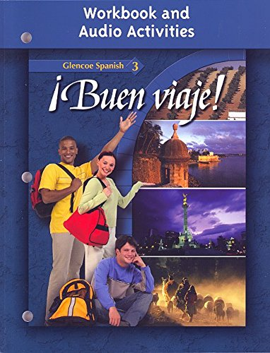 Buen viaje! Level 3 Workbook and Audio Activities (Glencoe Spanish) (Spanish Edition): Glencoe ...