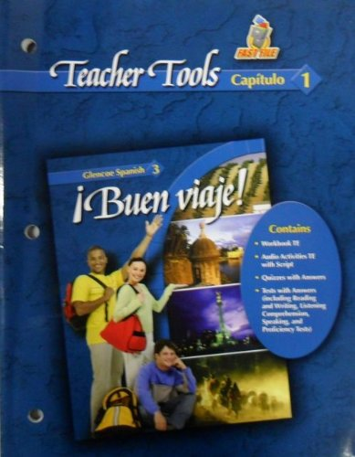9780078619946: Teacher Tools Capitulo 1 (Buen Viaje! Spanish 3, Capitlo 1)