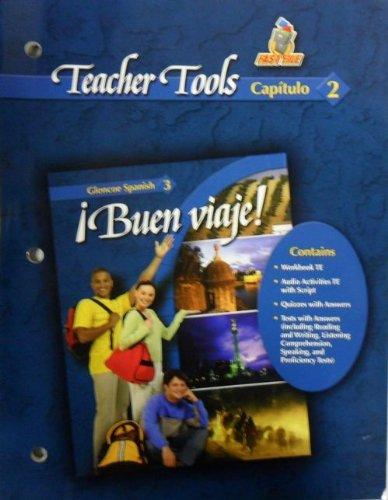 9780078619953: Teacher Tools Capitulo 2 Buen Viaje! Spanish 3 (Capitulo 2)