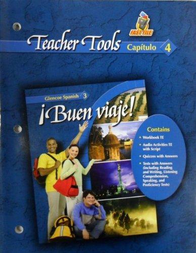 9780078619977: Teacher Tools Capitulo 4 Buen Viaje! Spanish 3