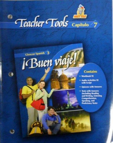 9780078640018: Teacher Tools Capitulo 7 Buen Viaje! Spanish 3