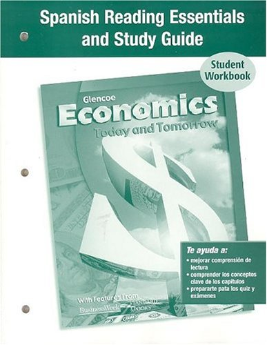 9780078640445: Economics Today and Tomorrow, Spanish Reading Essentials and Study Guide, Workbook (Spanish Edition)