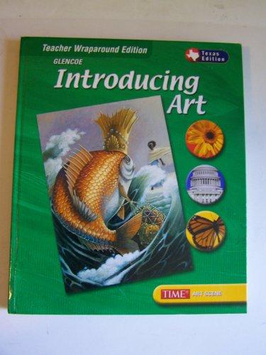 Introducing Art Teacher Wraparound Edition - Texas Edition: Mittler, Ulnsworth, Ragans, Stannell