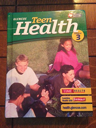 9780078650338: Title: TEEN HEALTH COURSE 3 (H) TEXAS