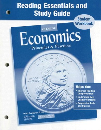 9780078650406: Economics: Principles and Practices, Reading Essentials and Study Guide, Workbook (ECONOMICS PRINCIPLES & PRACTIC)