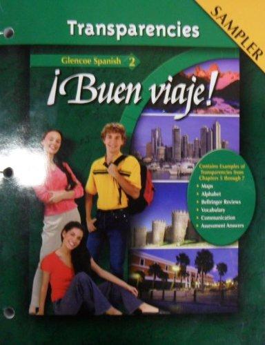 9780078650857: Transparencies, !Buen Viaje! Glencoe Spanish 2