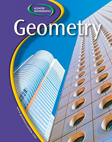 Glencoe Geometry, Student Edition: McGraw-Hill
