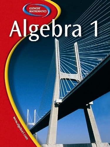 Glencoe Algebra 1: Holliday, Berchie; Cuevas,