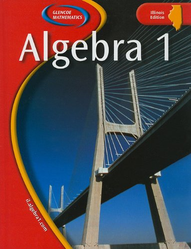 9780078652455: Illinois Algebra 1 (Glencoe Mathematics)