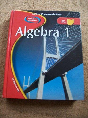 9780078652486: Teacher Wraparound Edition Algebra 1 (Ohio Edition) (Teacher Wraparound Edition, Ohio Edition)