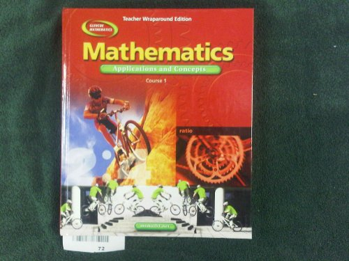 Mathematics Applications and Concepts: Course 1, Teachers
