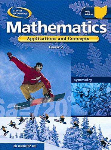 9780078652554: OH Mathematics: Applications and Concepts, Course 2, Student Edition