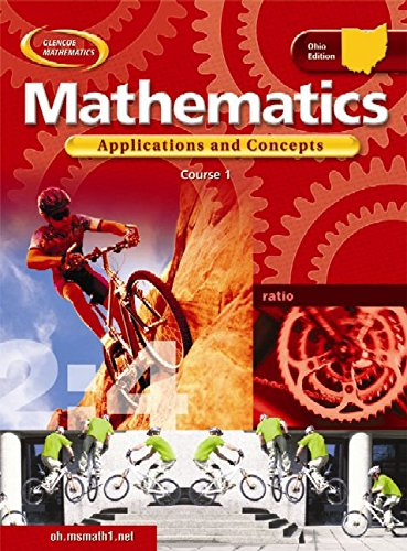9780078652592: Mathematics: Applications and Concepts, Course 1, Ohio Edition