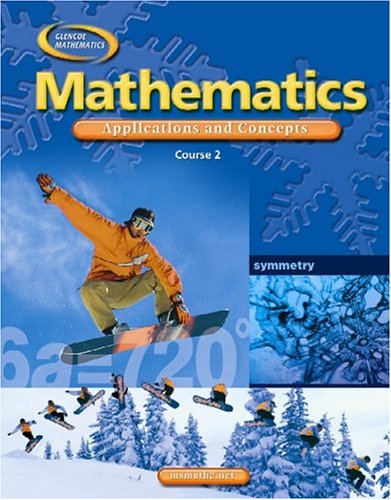 9780078652639: Mathematics: Applications and Concepts, Course 2, Student Edition (MATH APPLIC & CONN CRSE)