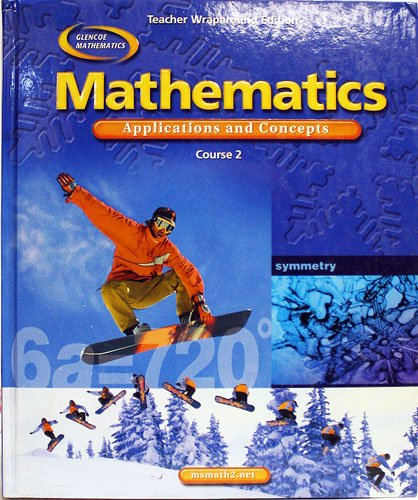 9780078652646: Mathematics Applications and Concepts, Course 2, Teacher Wraparound Edition
