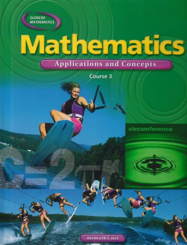 9780078652653: Mathematics: Applications and Concepts, Course 3, Student Edition (MATH APPLIC & CONN CRSE)