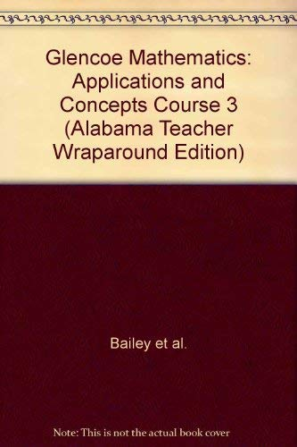 9780078652660: Mathematics, Applications and Concepts, Course 3 By Glencoe ( Teacher Wraparound Edition )