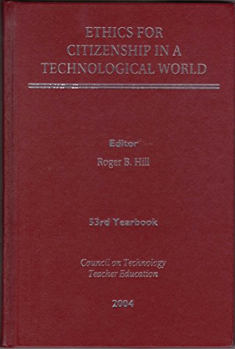 9780078652677: CTTE Yearbook 53: Ethics for Citizenship in a Technological World