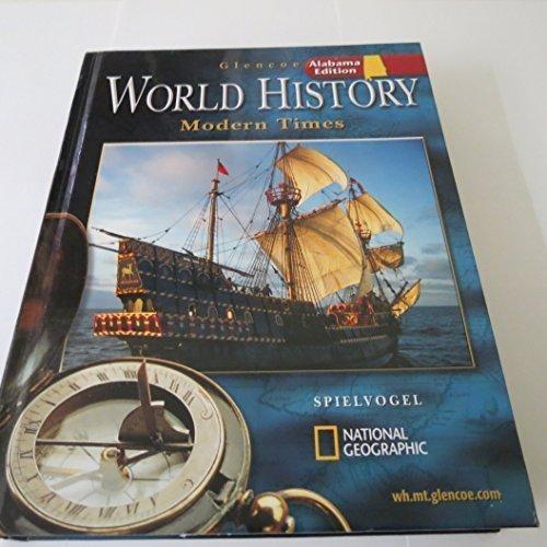 9780078652738: Glencoe World History: Modern Times, Alabama Edition