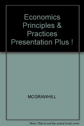 9780078653209: Economics Principles & Practices Presentation Plus !
