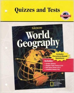 """Quizzes and Tests for """"Glencoe World Geography"""": Glencoe"""