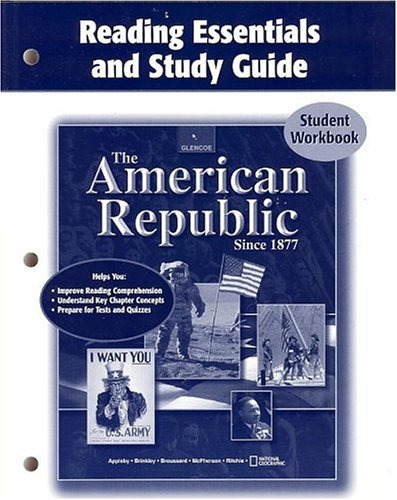 9780078654053: The American Republic Since 1877, Reading Essentials and Study Guide, Student Edition