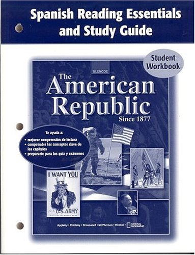 9780078654077: The American Republic Since 1877, Spanish Reading Essentials and Study Guide, Student Edition (Spanish Edition)