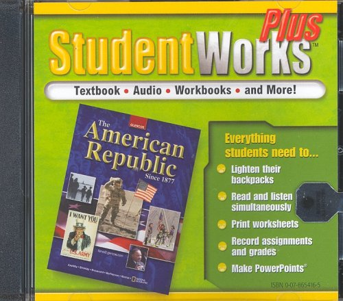 9780078654169: The American Republic Since 1877, StudentWorks Plus CD-ROM