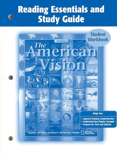 The American Vision, Reading Essentials and Study: McGraw-Hill Education