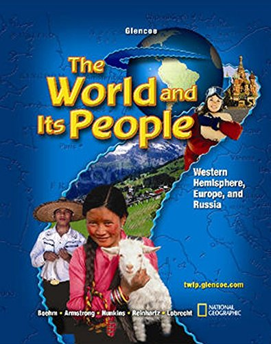 9780078654756: The World and Its People, Western Hemisphere, Europe, and Russia, Student Edition