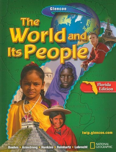 9780078654800: The World And Its People, Florida Edition