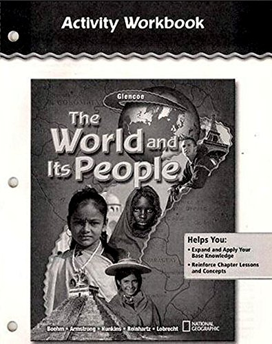 9780078655029: The World and Its People, Activity Workbook, Student Edition (GEOGRAPHY: WORLD & ITS PEOPLE)