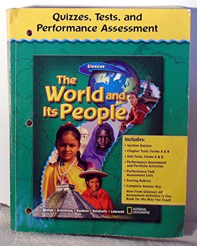 9780078655111: Quizzes, Tests, and Performance Assessment (The World and Its People)