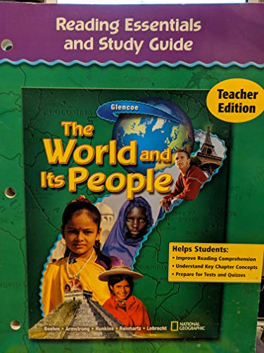 9780078655142: Glencoe The World and Its People Reading Essentials and Study Guide Teacher Edition (The World and Its People)