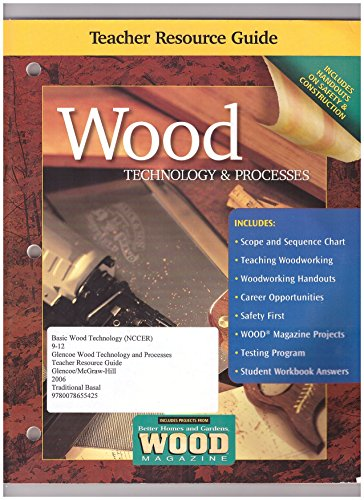 9780078655425: Glencoe McGraw-Hill Wood Technology & Processes, Teacher Resource Guide