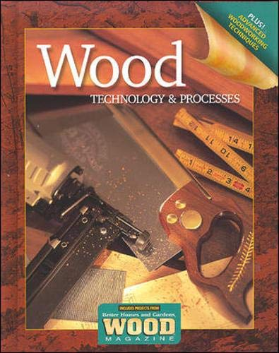 9780078655432: Wood Technology & Processes Student Workbook