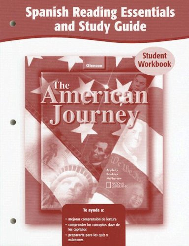 9780078655463: The American Journey and The American Journey, Reconstruction to the Present, Spanish Reading Essentials and Study Guide, Workbook (Spanish Edition)