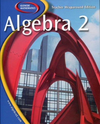 9780078656101: Algebra 2: Teachers Wraparound Edition