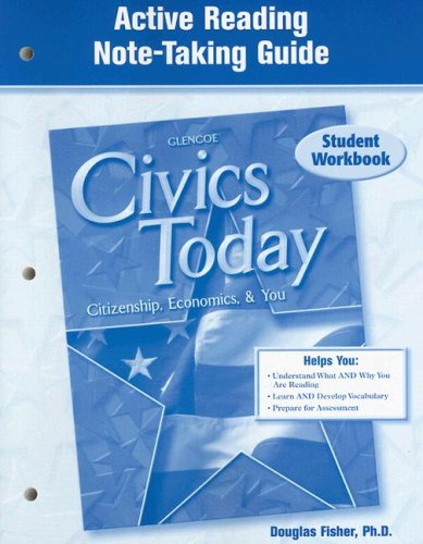 9780078656118: Civics Today: Citizenship, Economics, & You, Active Reading Note-Taking Guide, Student Edition