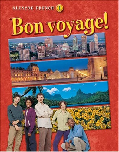 Bon voyage! Level 1, Student Edition (GLENCOE: McGraw-Hill Education