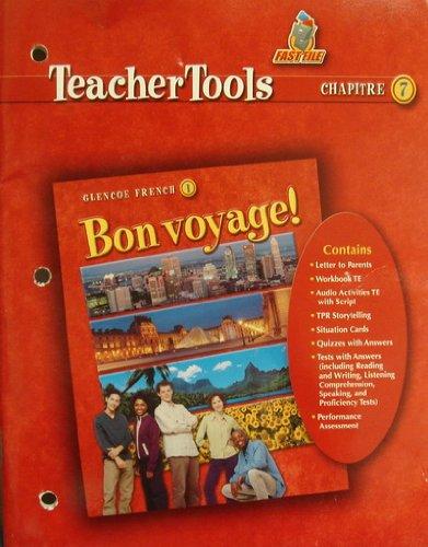 9780078656415: Bon Voyage! 1 Teacher Tools Chapter 7